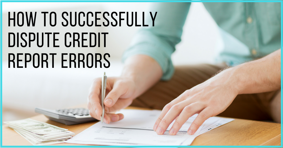 How to successfully dispute credit report errors