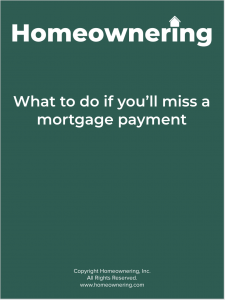 What to do if you'll miss a mortgage payment